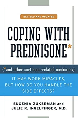 Coping with Prednisone: And Other Cortisone-Related Medicines 9780312375607