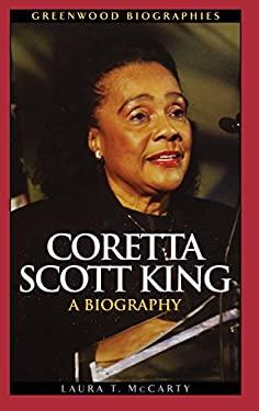 Coretta Scott King: A Biography 9780313349812