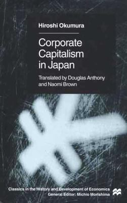 Corporate Capitalism in Japan 9780312230838