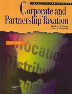 Corporate and Partnership Taxation 9780314158864