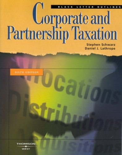 Corporate and Partnership Taxation 9780314184818