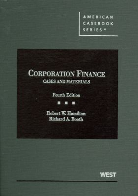 Corporation Finance: Cases and Materials 9780314907974