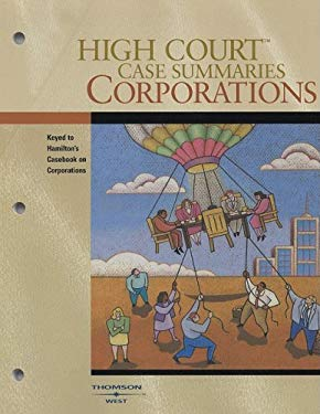 Corporations: Keyed to Hamilton and Macey's Casebook on Corporations, 10th Edition 9780314191410
