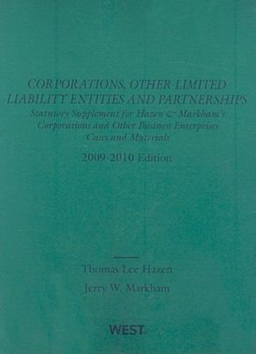 Corporations, Other Limited Liability Entitities and Partnerships: Statutory Supplement for Hazen & Markham's Corporations and Other Business Enterpri 9780314205995