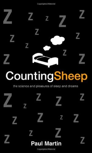 Counting Sheep: The Science and Pleasures of Sleep and Dreams 9780312327439