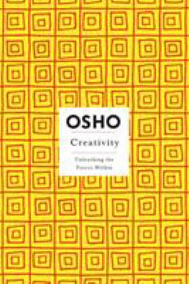 Creativity: Unleashing the Forces Within 9780312205195