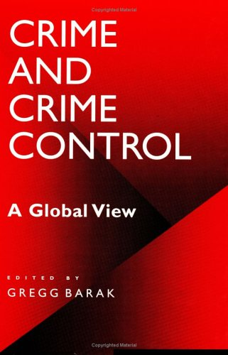 Crime and Crime Control: A Global View 9780313306815