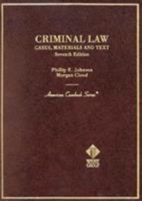 Criminal Law: Cases, Materials and Text 9780314256492