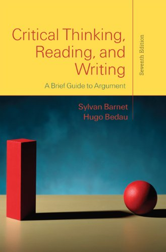 Critical Thinking, Reading, and Writing: A Brief Guide to Argument 9780312601607