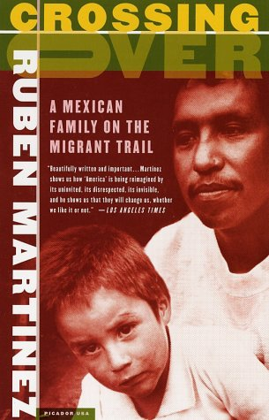 Crossing Over: A Mexican Family on the Migrant Trail 9780312421236