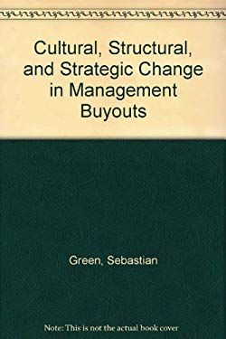 Cultural, Structural, and Strategic Change in Management Buyouts 9780312046156