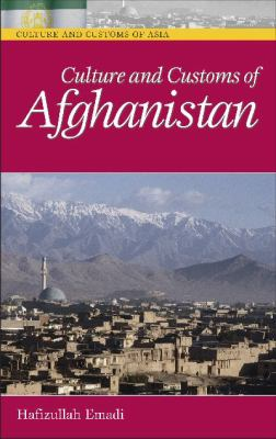 Culture and Customs of Afghanistan 9780313330896