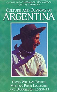 Culture and Customs of Argentina 9780313303197