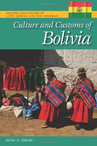 Culture and Customs of Bolivia 9780313383632