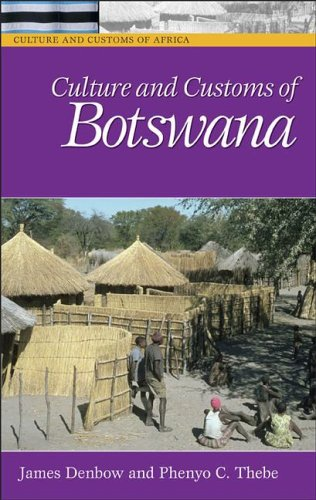 Culture and Customs of Botswana 9780313331787