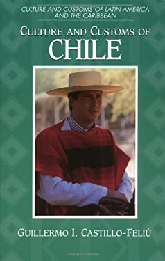 Culture and Customs of Chile 9780313307836