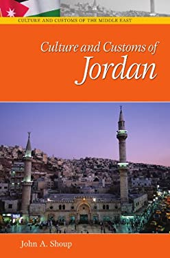 Culture and Customs of Jordan 9780313336713