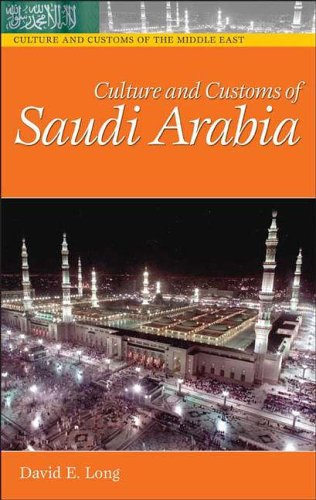 Culture and Customs of Saudi Arabia 9780313320217