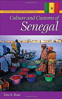 Culture and Customs of Senegal 9780313340369