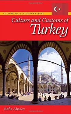 Culture and Customs of Turkey 9780313342158