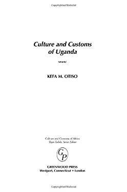 Culture and Customs of Uganda 9780313331480