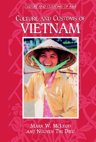 Culture and Customs of Vietnam 9780313361135