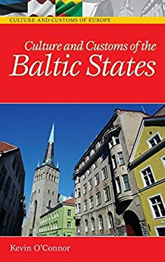 Culture and Customs of the Baltic States 9780313331251