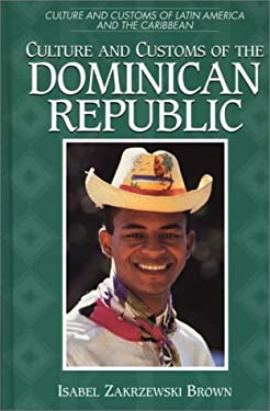Culture and Customs of the Dominican Republic 9780313303142