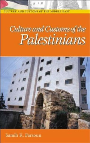 Culture and Customs of the Palestinians 9780313320514