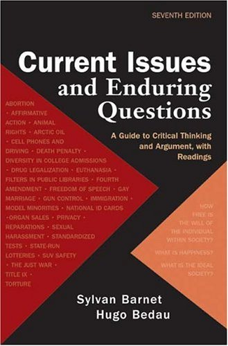 Current Issues and Enduring Questions: A Guide to Critical Thinking and Argument, with Readings 9780312412715