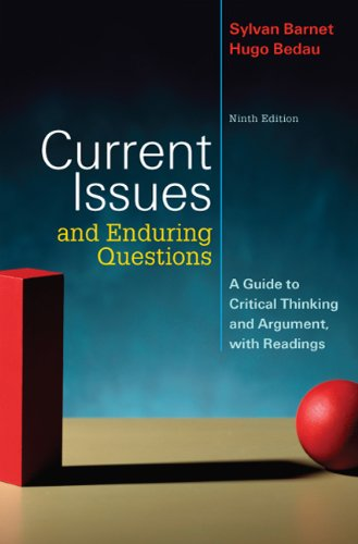Current Issues and Enduring Questions: A Guide to Critical Thinking and Argument, with Readings 9780312547325
