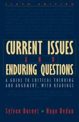 Current Issues and Enduring Questions: A Guide to Critical Thinking and Argument with Readings 9780312390136