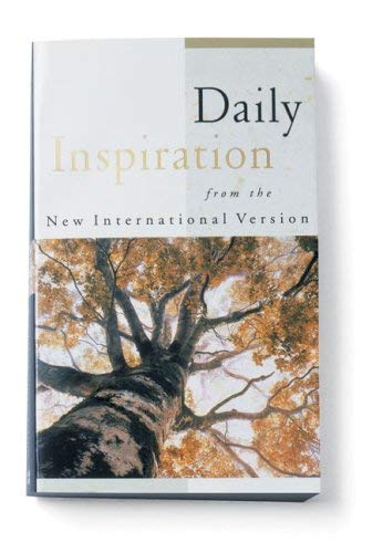 Daily Inspiration: From the New International Version - Zondervan Publishing / Zondervan