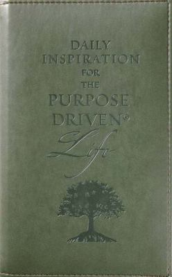 Daily Inspiration for the Purpose-Driven(r) Life: Scriptures and Reflections from the 40 Days of Purpose 9780310806387
