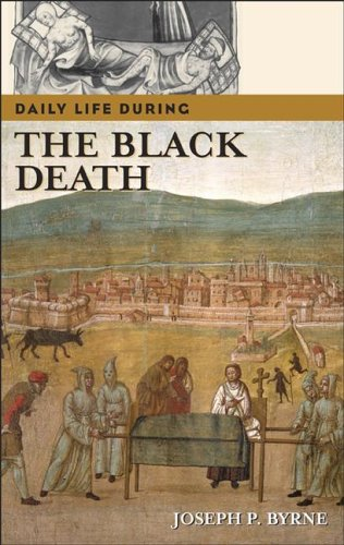 Daily Life During the Black Death 9780313332975