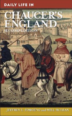 Daily Life in Chaucer's England 9780313359514