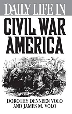 Daily Life in Civil War America 9780313305160