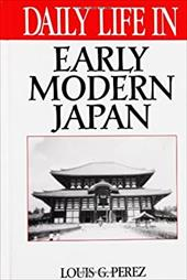 Daily Life in Early Modern Japan 967270