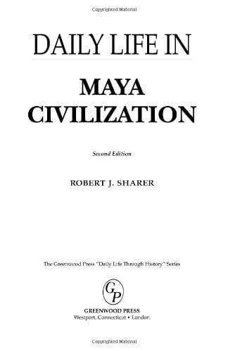 Daily Life in Maya Civilization 9780313351297