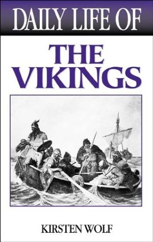 Daily Life of the Vikings 9780313322693