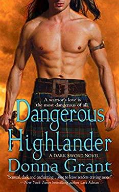 Dangerous Highlander : A Dark Sword Novel