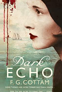 Dark Echo 9780312544331