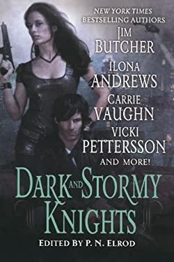 Dark and Stormy Knights 9780312598341