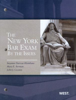 Darrow-Kleinhaus, Berman and Cooney's the New York Bar Exam by the Issue 9780314200112