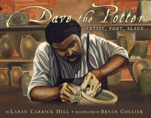 Dave the Potter: Artist, Poet, Slave 9780316107310