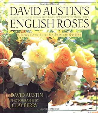 David Austin's English Roses: Glorious New Roses for American Gardens 9780316059732