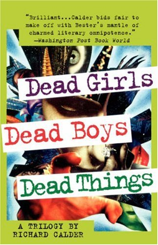 Dead Girls, Dead Boys, Dead Things 9780312180782