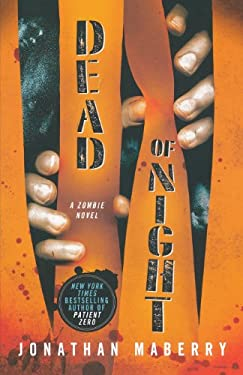 Dead of Night: A Zombie Novel 9780312552190