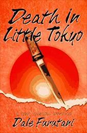 Death in Little Tokyo: A Ken Tanaka Mystery 919141