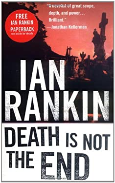 Death is Not the End: An Inspector Rebus Novella 9780312261429